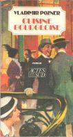 Cuisine bourgeoise - Actes Sud, 1988 en librairie