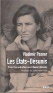 Lux, 2009 (suivi d'un entretien avec Noam Chomsky, postface de Jean-Pierre Faye, préface de Daniel Pozner) en librairie